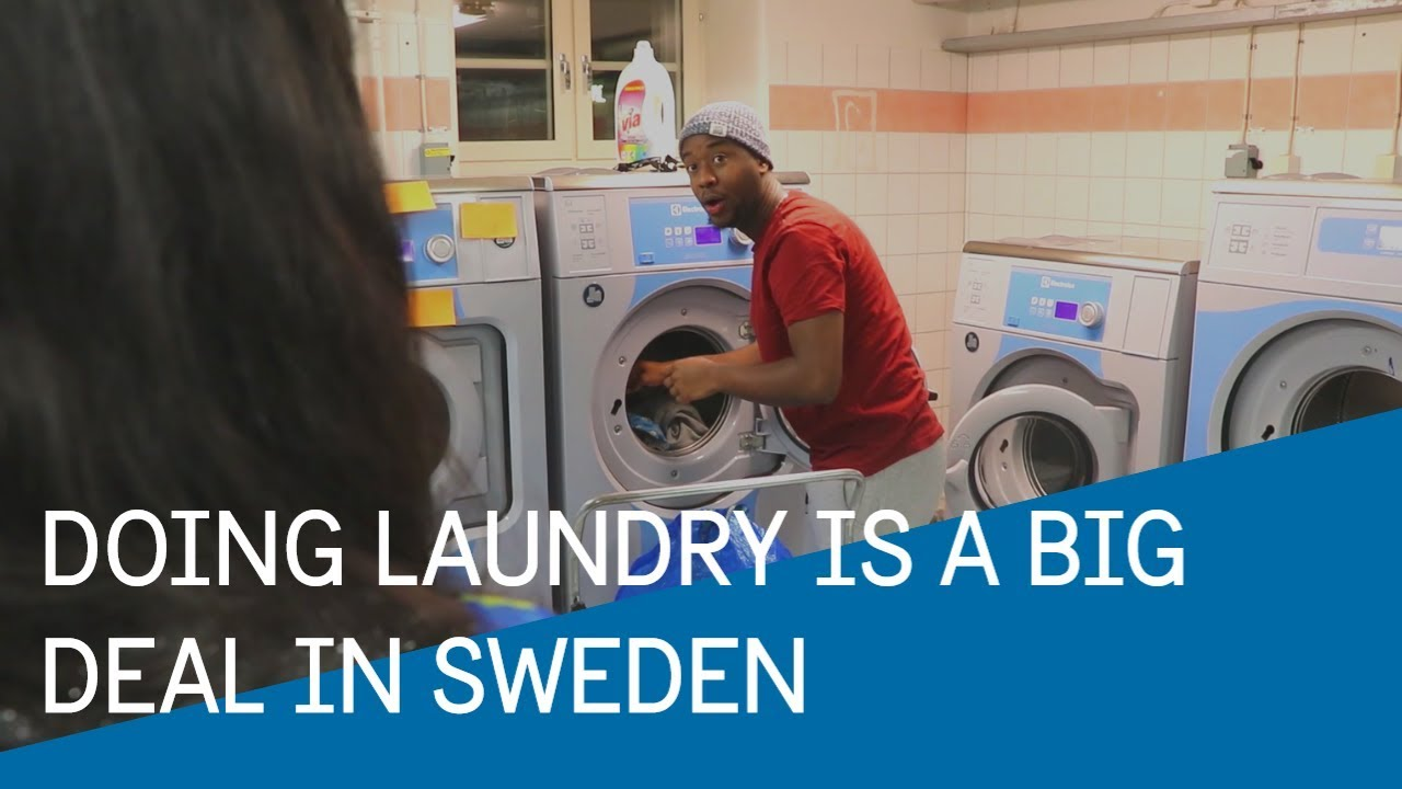 Why Doing Laundry Is A Big Deal In Sweden Youtube