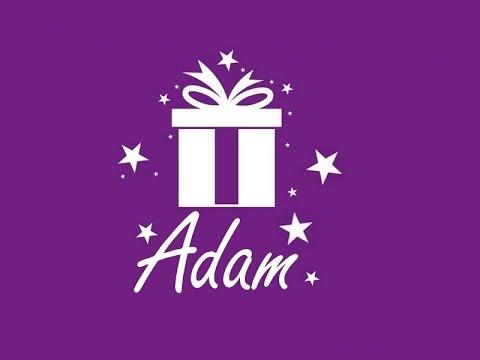 Joyeux Anniversaire Adam عيد ميلاد سعيد Youtube