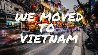 WE MOVED TO DA NANG: VIETNAM