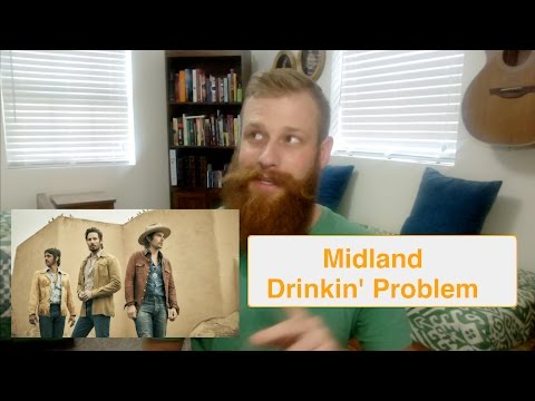 Midland - Drinkin' Problem | Reaction