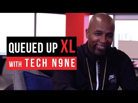 Queued Up XL with Tech N9ne