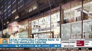 'Eataly' officially opens in Toronto November 13th!