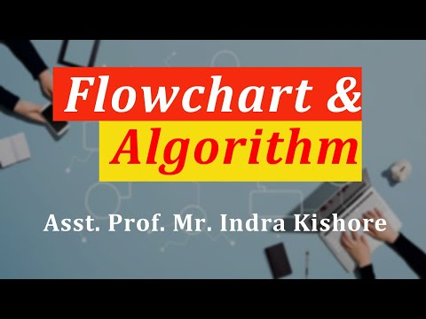 Algorithm And Flowchart, BTech by Mr. indra kishor, Assistant professor, BIIET