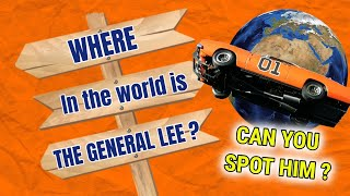 Where in the world is the General Lee?