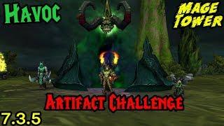 Havoc Demon Hunter (Mage Tower) - Artifact Challenge Guide!