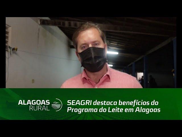 SEAGRI destaca benefícios do Programa do Leite em Alagoas