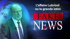 Fake News et Fumisteries - L'affaire Lubrizol ou la grande intox