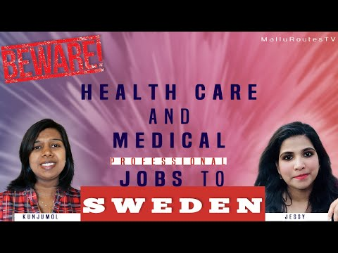 Beware of Health care and Medical job offers to Sweden (English Subtitle)