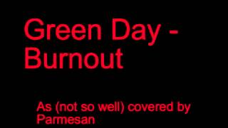 Green Day - Burnout (instrumental cover by Parmesan)