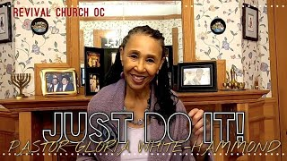 Just Do It! | Revival Church OC | 10.18.20