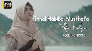 Video Alfina Nindiyani - Innal Habibal Musthofa ( Teaser Music Video) download MP3, 3GP, MP4, WEBM, AVI, FLV November 2018