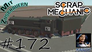 """Scrap Mechanic """"Zuschaueraufnahme: Züge und Apokalypsen Fahrzeuge """" #172 🐶 DEUTSCH"""