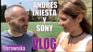 Andrés Iniesta con SONY XPERIA y ... ¿Soy FANGIRL?   VLOG GEEK