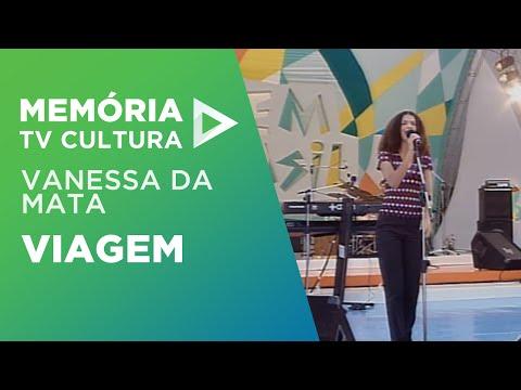 Viagem - Vanessa Da Mata