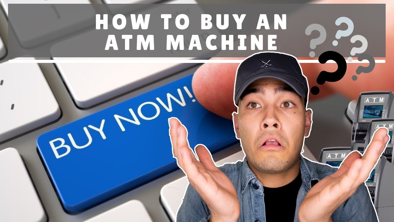 How To Buy An ATM Machine - YouTube