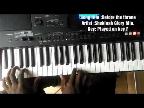 Before The Throne By Shekinah Glory Min Piano Ideas And Movements