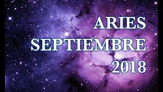Aries ♈ Septiembre 2018 ❤️😍 Regresa alguien del pasado!