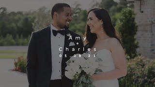 Amy + Charles | 05.08.21 | Highlight