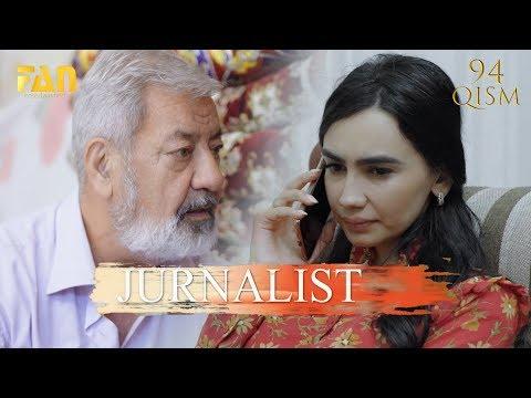 Журналист Сериали 94 - қисм / Jurnalist Seriali 94 - Qism