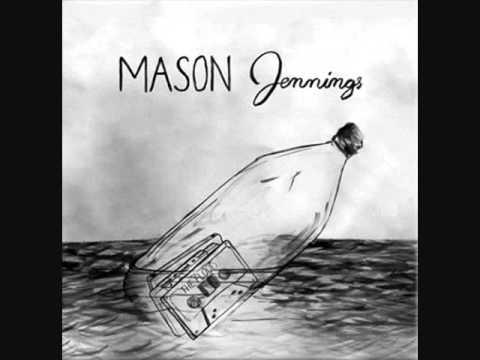 Mason Jennings- Ballad For My One True Love