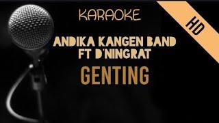 Andika Kangen Band Ft D'ningrat - Genting   HD Karaoke
