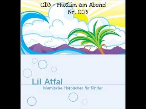 CD3 - 003 Muslim am Abend - LilAtfal