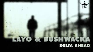 layo bushwacka delta ahead maher daniel remix