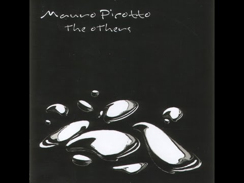 Mauro Picotto - The Others (Full Album) 2002