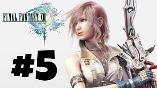 Final Fantasy XIII Gameplay/Walkthrough - Episode 5 - Partings & Promises