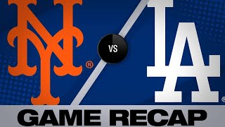 5/29/19: Dodgers stun Mets with 9th-inning comeback