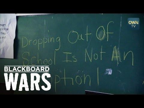Deleted Scenes: Dropping Out of School is Not an Option | Blackboard Wars | Oprah Winfrey Network