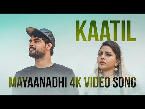Kaatil Official 4k Video Song  Mayaanadhi  Aashiq Abu  Rex Vijayan  Shahabaz Aman