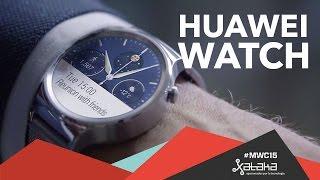Huawei Watch, toma de contacto - MWC 2015