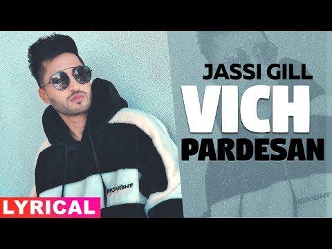 Vich Pardesan (Lyrical)   Jassi Gill   Neeru Bajwa   Latest Punjabi Songs 2019   Speed Records
