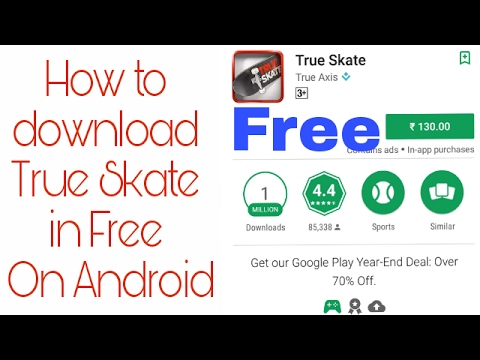 How To Download True Skate In Free !! On Android