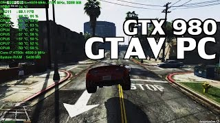 Grand Theft Auto V: PC【ULTRA 60FPS】GTX 980 & i7 4790k