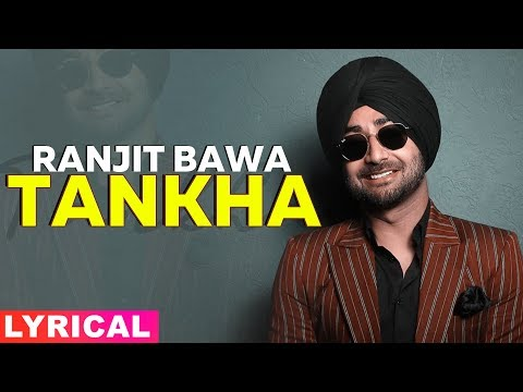 tankha-(lyrical)-|-ranjit-bawa-|-latest-punjabi-songs-2019-|-speed-records