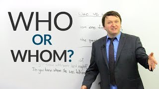 improve your english who or whom