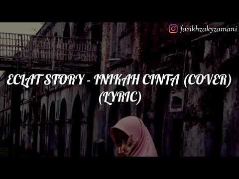 Eclat Story - Inikah Cinta (Cover) (Lyric)