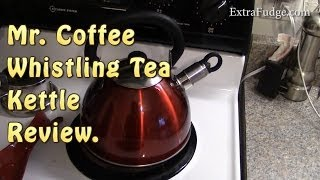 Mr. Coffee Whistling Tea Kettle, 1.8-Quart Review