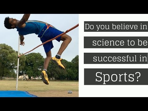 Do you believe in science to be successful in Sports?