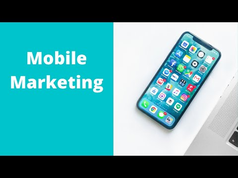 Mobile Marketing Tutorial: What is Mobile Marketing