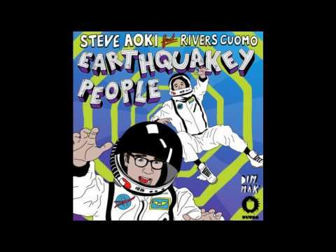 Steve Aoki ft. Rivers Cuomo - Earthquakey People