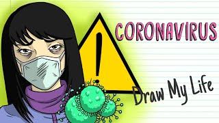 CORONAVIRUS Draw My Life