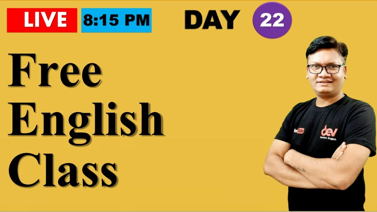 Day-22 | Free Spoken English class reloaded | Online English speaking course with Dev Sir