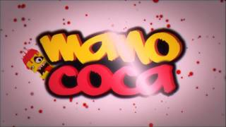 Video Intro - Mano Coca download MP3, 3GP, MP4, WEBM, AVI, FLV Mei 2018