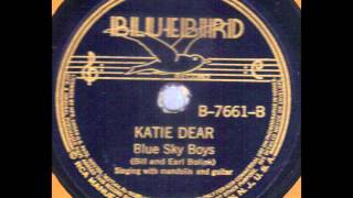 Blue Sky Boys Katie Dear Bluebird 7661 78 rpm