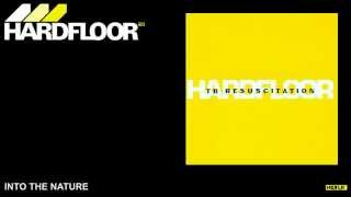 Hardfloor - Into the Nature