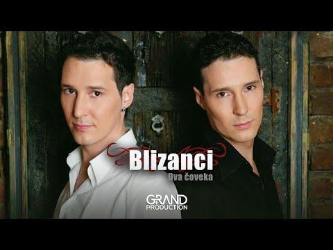 Blizanci - Laki - (Audio 2008)