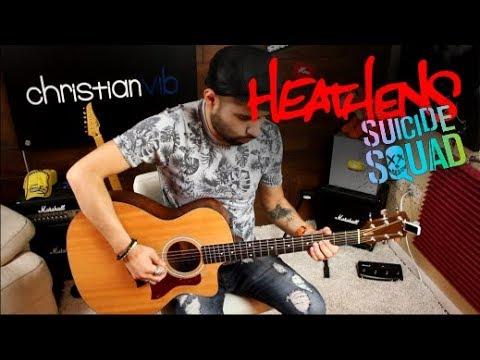 HEATHENS Twenty One Pilots   Suicide Squad Cover Guitarra   Christianvib